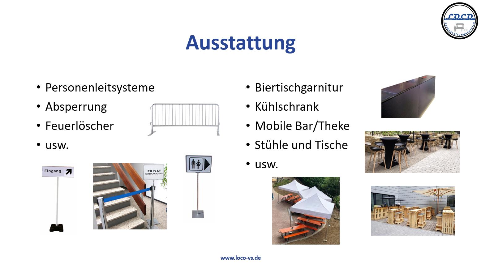 Ausstattung Personenleitsysteme Absperrung Feuerlöscher Biertischgarnitur Kühlschrank Bar Theke Garnituren